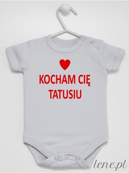 Kocham Cię Tatusiu 02 - body niemowlęce