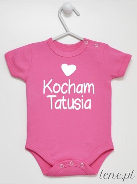 Kocham Tatusia 01 - body niemowlęce