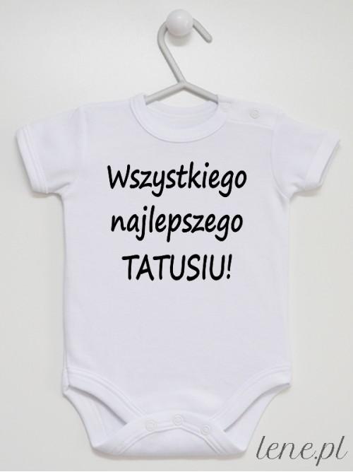 Body niemowlęce Wszystkiego Najlepszego Tatusiu