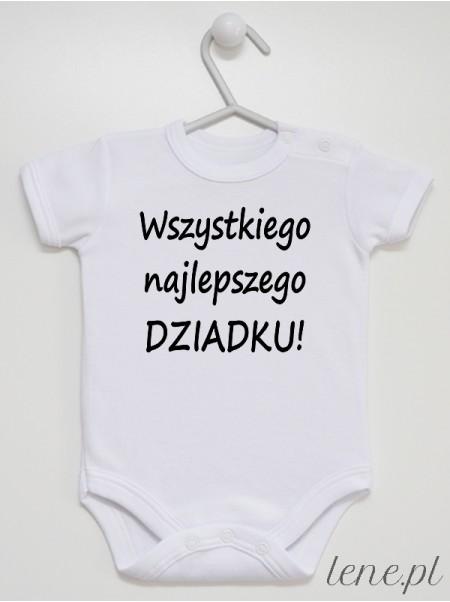 Wszystkiego Najlepszego Dziadku - body niemowlęce
