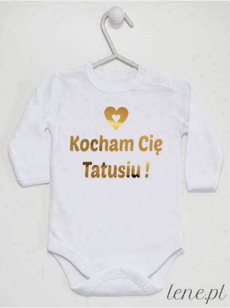 Kocham Cię Tatusiu! nadruk złoty- body niemowlęce