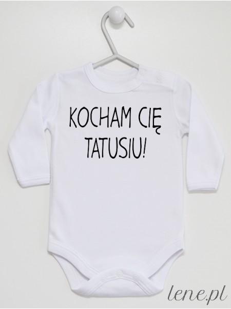 Kocham Cię Tatusiu! 04 - body niemowlęce