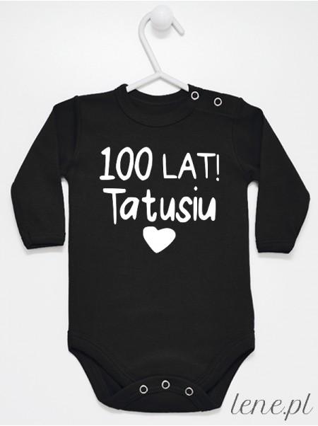 Życzenia Dla Tatusia 100 lat- body niemowlęce