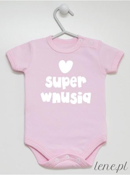 Super Wnusia - body niemowlęce