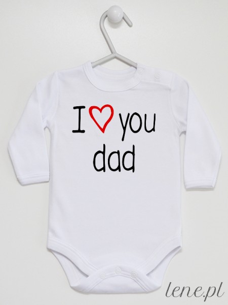 I Love Dad - body niemowlęce
