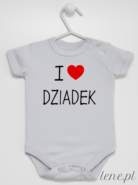 I Love Dziadek - body niemowlęce