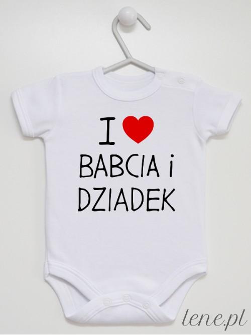 Body niemowlęce  I Love Babcia I Dziadek
