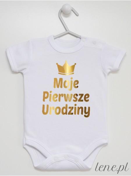 Moje Pierwsze Urodziny Nadruk Złoty z Koroną - body niemowlęce
