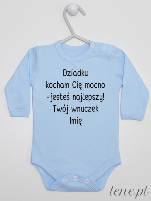Body niemowlęce Dziadku Kocham Cię Mocno Twój Wnuczek + Imię 01