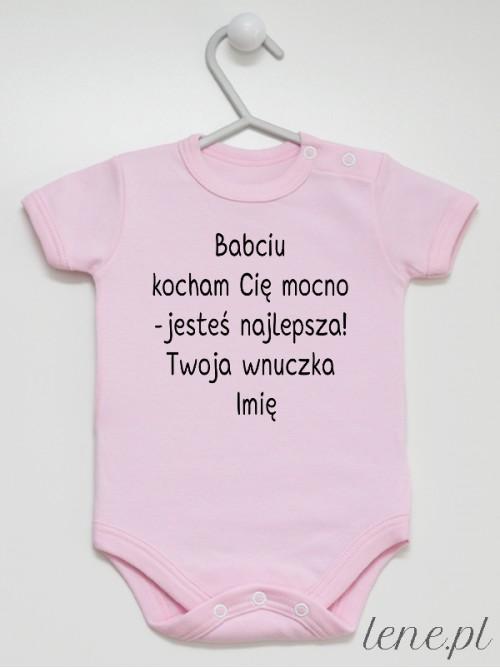 Body niemowlęce Babciu Kocham Cię Mocno Twoja Wnuczka + Imię 01