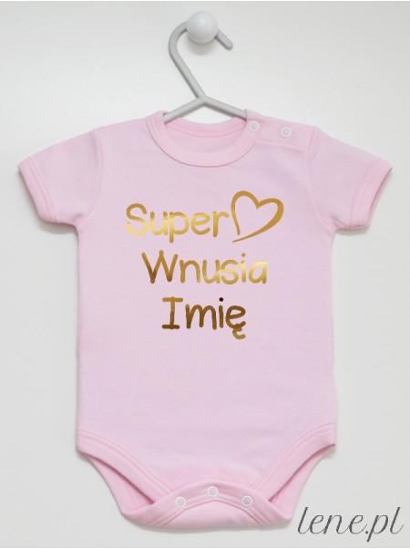 Super Wnusia + Imię 02 Nadruk Złoty - body niemowlęce