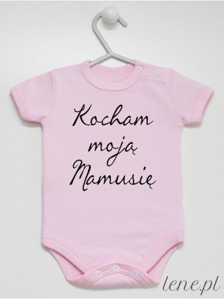 Kocham Moją Mamusię - body niemowlęce