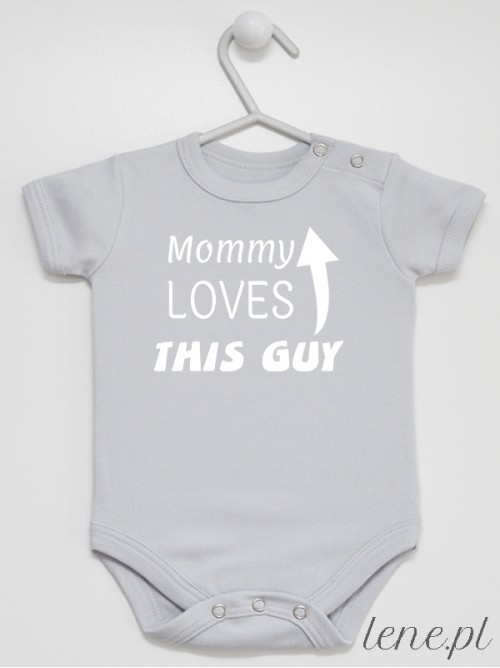 Body niemowlęce Mommy Loves This Guy