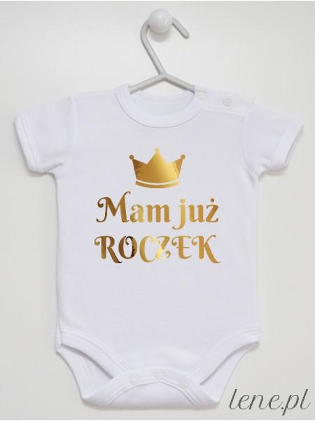 Mam Już Roczek z Koroną Nadruk Złoty - body niemowlęce