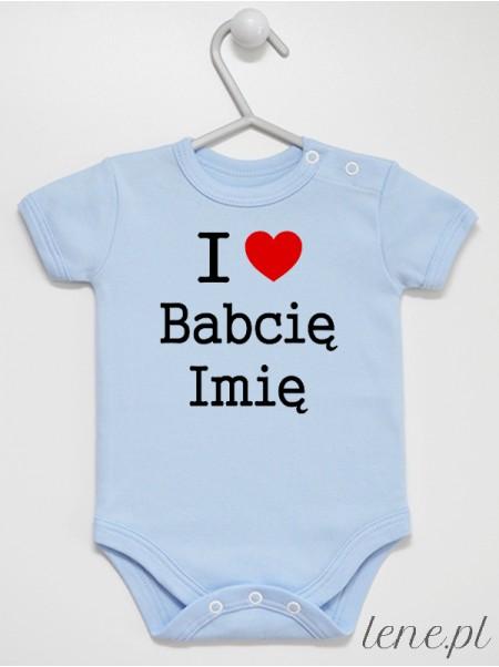 I Love Babcię + Imię 01 - body niemowlęce