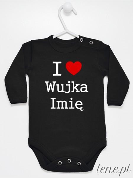 I Love Wujka + Imię 01 - body niemowlęce