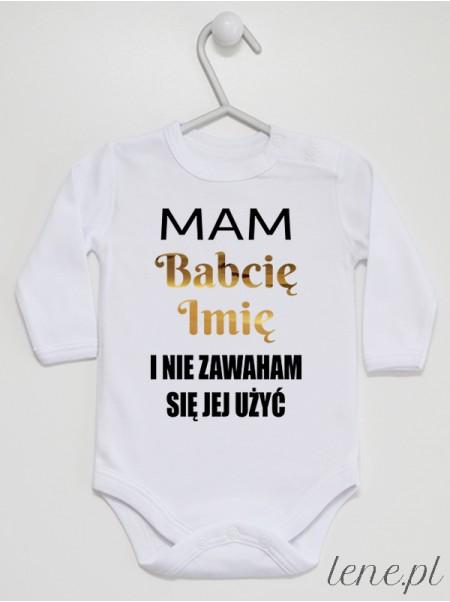 Mam Babcię Z Imieniem - body niemowlęce