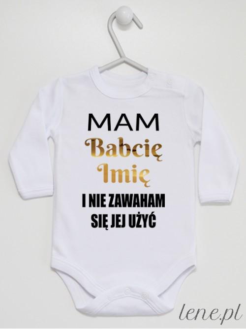 Body niemowlęce Mam Babcię Z Imieniem