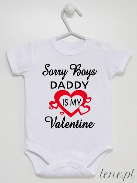 Daddy Is My Valentine - body niemowlęce