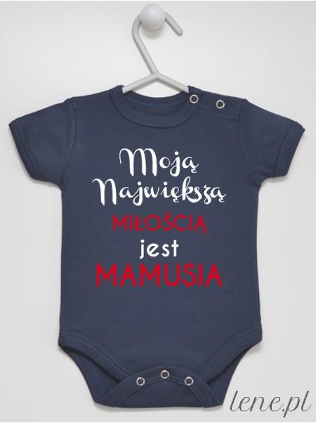 Moją Miłością Jest Mamusia - body niemowlęce