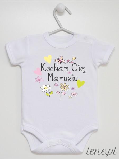 Kocham Cię Mamusiu - Kwiatuszki - body niemowlęce