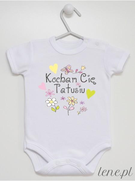 Kocham Cię Tatusiu - Kwiatuszki - body niemowlęce