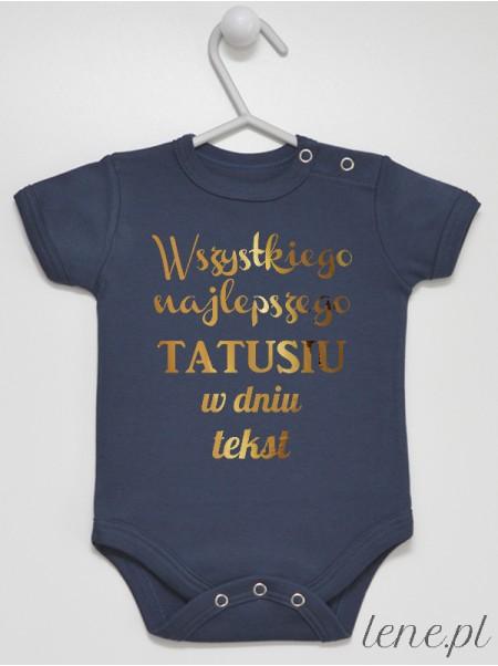 Życzenia Dla Taty Z Tekstem - body niemowlęce