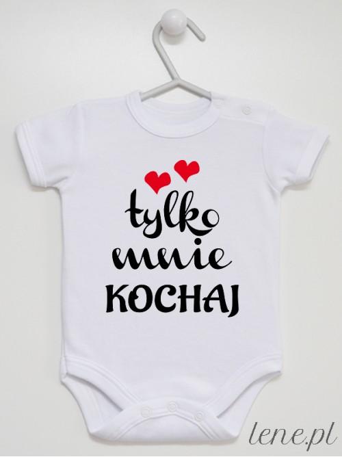 Body niemowlęce Tylko Mnie Kochaj