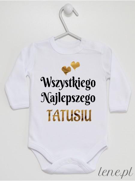 Wszystkiego Najlepszego Tatusiu Serduszka - body niemowlęce