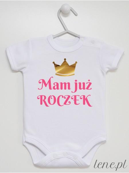 Mam Już Roczek Róż - body niemowlęce