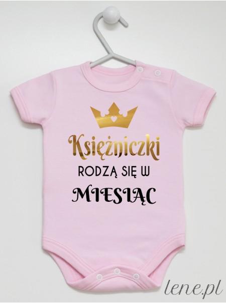 Księżniczki Rodzą Się W Miesiącu- body niemowlęce