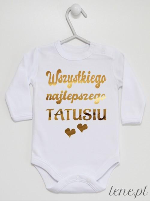 Body niemowlęce Wszystkiego Najlepszego Tatusiu Złote Serca