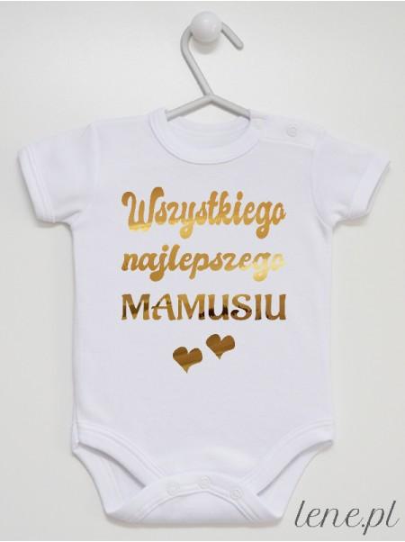 Wszystkiego Najlepszego Mamusiu Złoty - body niemowlęce