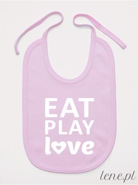 Eat Play Love - śliniak