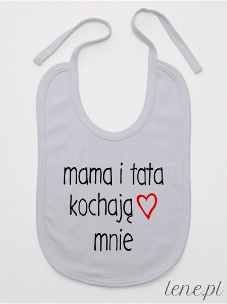 Mama I Tata Kochają Mnie - śliniak