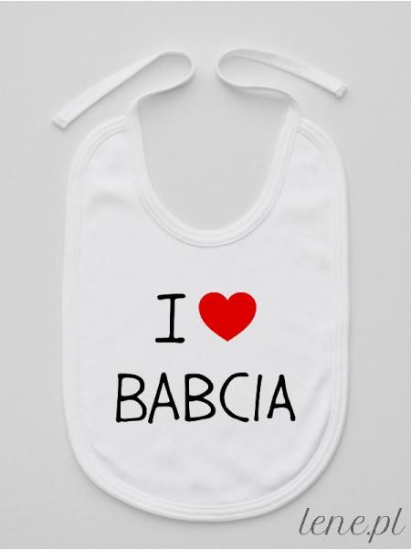 I Love Babcia - śliniak