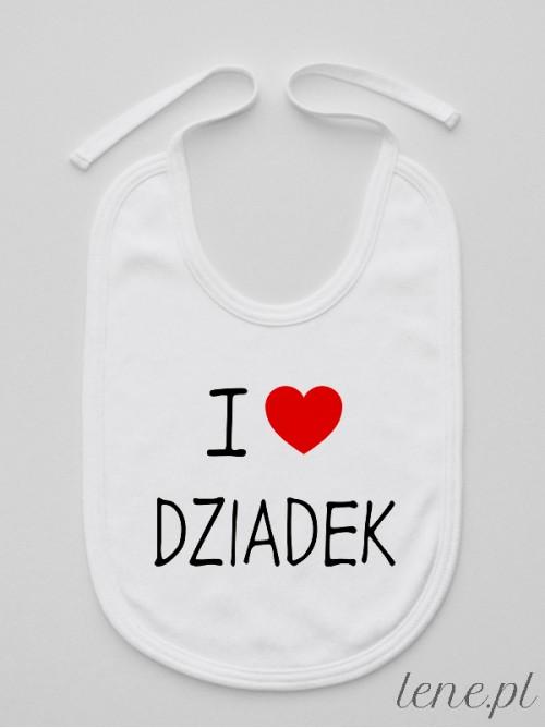 Śliniak  I Love Dziadek