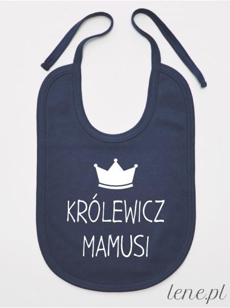 Królewicz Mamusi - śliniak