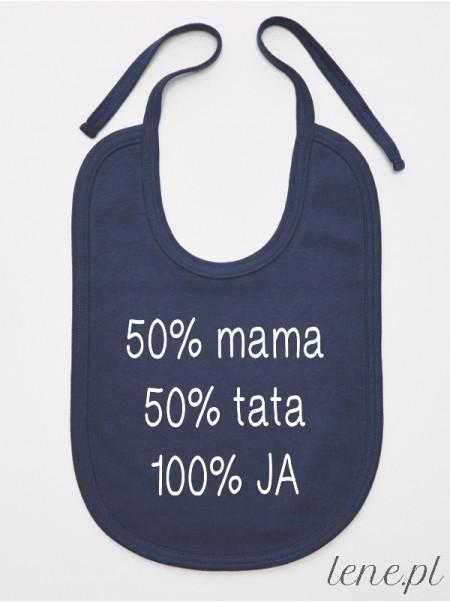 50% Mama 50% Tata 100% Ja - śliniak