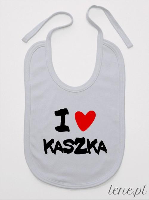 Śliniak niemowlęcy I Love Kaszka