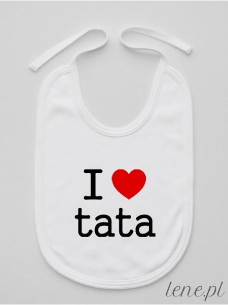 I Love Tata - śliniak