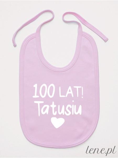 100 lat tatusiu - śliniak